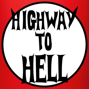 highway to hell - Tasse einfarbig