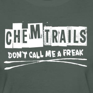 Chemtrails - Freak  T-Shirts - Frauen Bio-T-Shirt