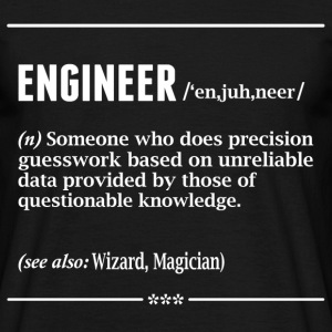 ENGINEER T-Shirts - Men's T-Shirt