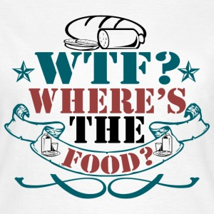 Where's The Food? - Women's T-Shirt
