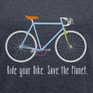 Ride your Bike - Frauen T-Shirt mit gerollten Ärmeln