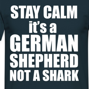 Stay Calm - its a German Shepherd, not a shark! - Men's T-Shirt