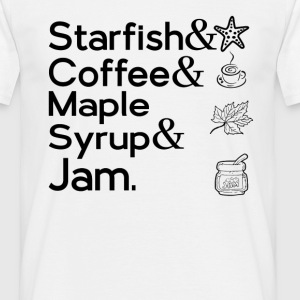 STARFISH & COFFEE & MAPLE SYRUP & JAM. T-Shirts - Men's T-Shirt