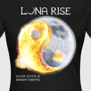 Luna Rise - Dark Days & Bright Nights T-Shirts - Frauen T-Shirt