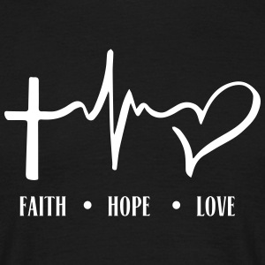 FAITH_HOPE_LOVE T-Shirts - Männer T-Shirt