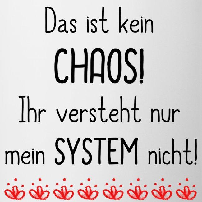 Shabbyflair Tasse Mit Lustigem Spruch Chaos Mit System Tasse