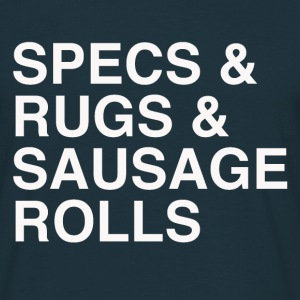 Specs and Rugs and Sausage Rolls - Men's T-Shirt