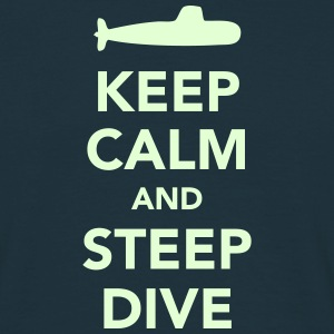 Keep Calm & Steep Dive - T-shirt Homme