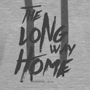 The Long Way Home Hoodies & Sweatshirts - Women's Premium Hoodie
