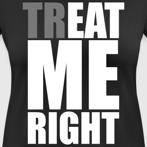 trEAT me right Sports wear - Women's Breathable T-Shirt