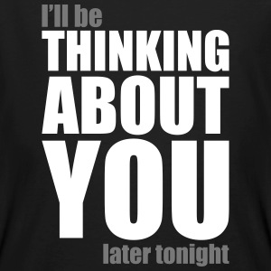 Thinking about you T-Shirts - Men's Organic T-shirt