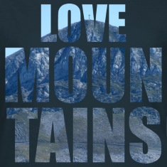 Love Mountains T-Shirts