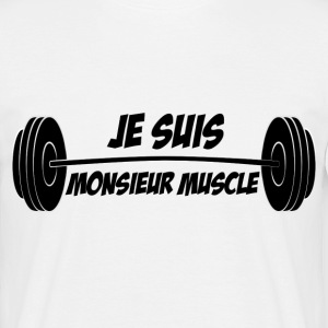 Blague Muscu - Je suis Monsieur Muscle - T-shirt Homme