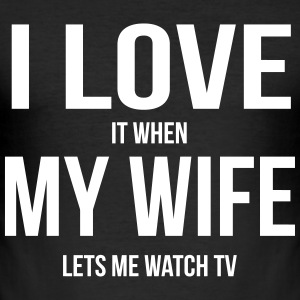 I LOVE MY WIFE (IF SHE LETS ME ALONE TV BOGGLE) T-Shirts - Men's Slim Fit T-Shirt