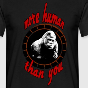 More human (Gorilla)  T-Shirts - Men's T-Shirt