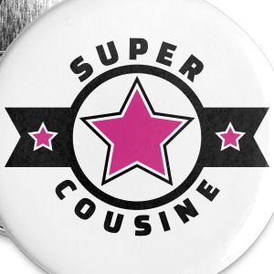 super cousine (v.4) Badges - Badge moyen 32 mm