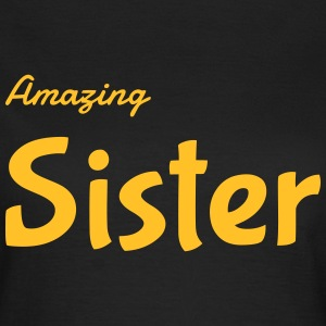 Sister - Friend - Brother - Baby - Birth - Sis T-Shirts - Women's T-Shirt