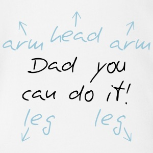 You can do it Dad Body neonato - Body ecologico per neonato a manica corta