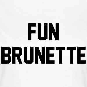 Fun brunette T-skjorter - T-skjorte for kvinner