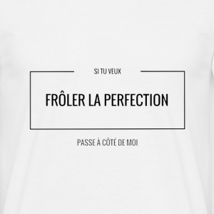 La perfection Tee shirts - T-shirt Homme