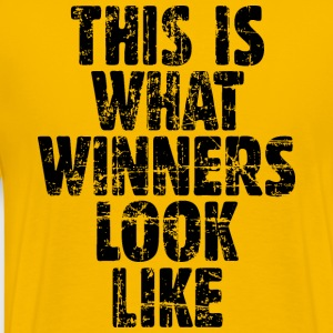This is what winners look like T-Shirts - Männer Premium T-Shirt