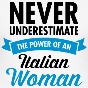 Never Underestimate The Power Of An Italian Woman Camisetas - Camiseta ajustada hombre