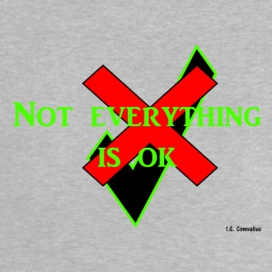 Not everything is ok - Baby T-shirt