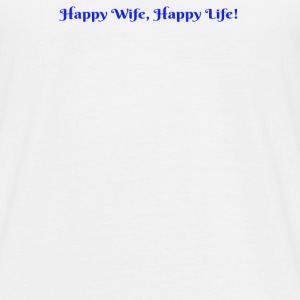 Happy Wife - Men's T-Shirt