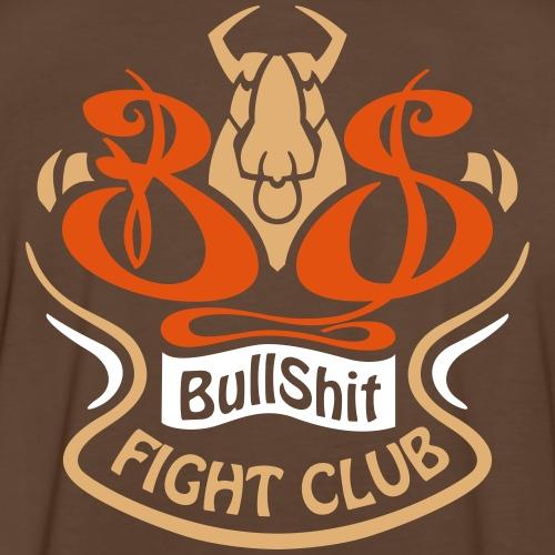 BULLSHIT FIGHT CLUB
