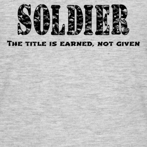 SOLDIER - EARNED - Men's T-Shirt