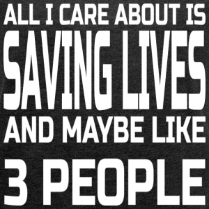 Care about saving lives T-Shirts - Women's T-shirt with rolled up sleeves