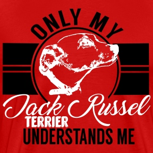 Only my Jack Russel Terrier  T-Shirts - Men's Premium T-Shirt