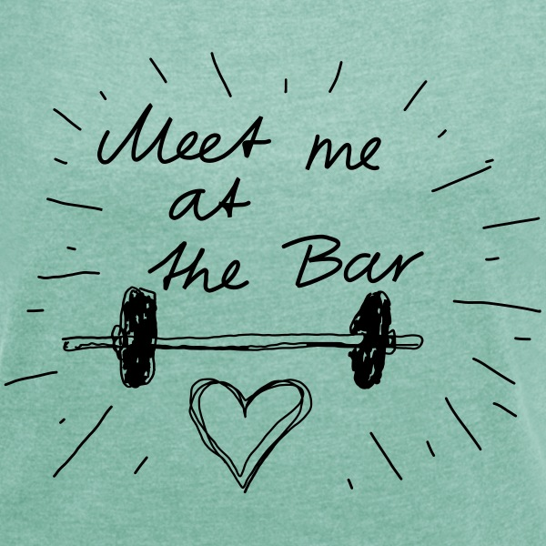 Meet me at the bar T-shirts - Dame T-shirt med rulleærmer