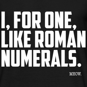 Quote for Brains: Roman Numerals T-Shirts - Herre-T-shirt