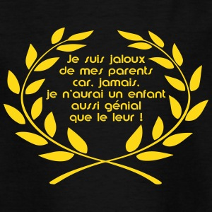 jaloux de mes parents Tee shirts - T-shirt Enfant