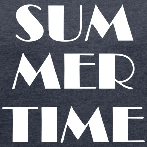 Summer time T-Shirts - Women's T-shirt with rolled up sleeves