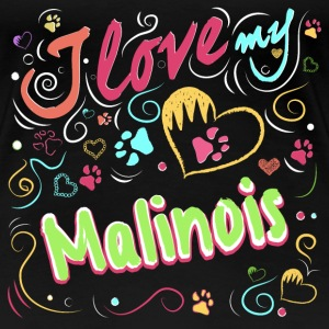 I love my malinois - Women's Premium T-Shirt