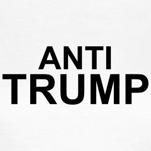 Anti trump T-shirts - Vrouwen T-shirt