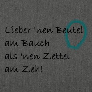 Lieber 'nen Beutel ... 01
