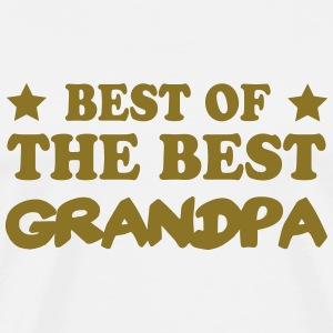 Best of the best grandpa Tee shirts - T-shirt Premium Homme