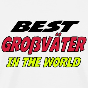 Best grossvater in the world T-Shirts - Männer Premium T-Shirt