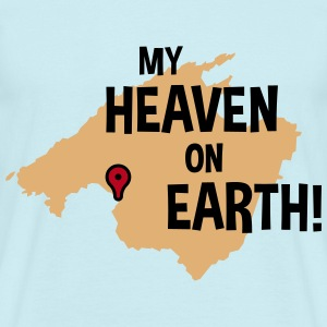 My Heaven On Earth / Mallorca / El Arenal (Urlaub) T-Shirts - Männer T-Shirt