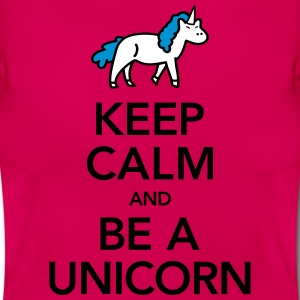 Keep Calm And Be A Unicorn T-Shirts - Women's T-Shirt