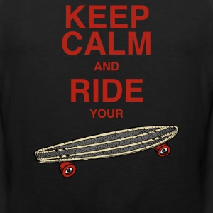 Tanktop Keep calm and ride your board - Männer Premium Tank Top