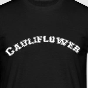 Cauliflower is the best vegetable - Men's T-Shirt