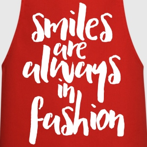 Smiles In Fashion Quote  Aprons - Cooking Apron