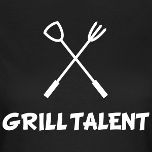 Grill Talent T-Shirts - Women's T-Shirt