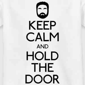 Keep Calm hold the door Shirts - Teenage T-shirt
