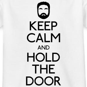 Keep Calm hold the door T-Shirts - Teenager T-Shirt