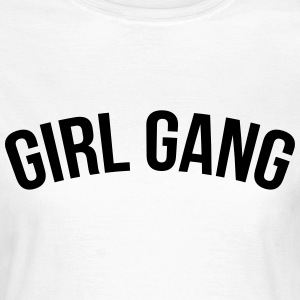 Girl gang T-shirts - Dame-T-shirt